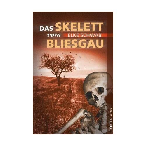 Elke Schwab - Das Skelett vom Bliesgau: Saarlandkrimi - Preis vom 18.10.2020 04:52:00 h