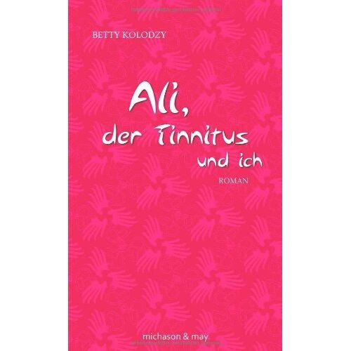 Betty Kolodzy - Ali, der Tinnitus und ich - Preis vom 14.04.2021 04:53:30 h