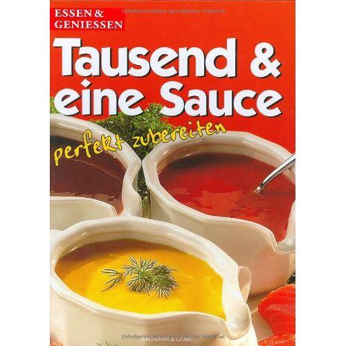 - Tausend & eine Sauce - Preis vom 20.10.2020 04:55:35 h
