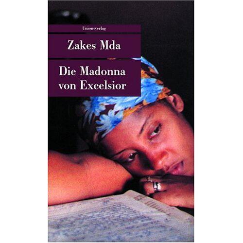 Zakes Mda - Die Madonna von Excelsior - Preis vom 19.01.2020 06:04:52 h