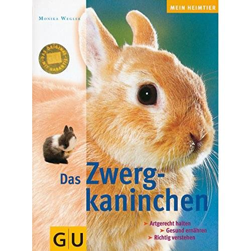 Monika Wegler - Zwergkaninchen, Das - Preis vom 10.09.2020 04:46:56 h
