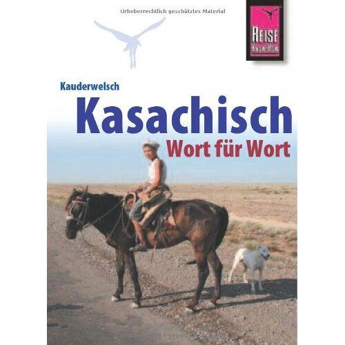 Thomas Höhmann - Kauderwelsch, Kasachisch Wort für Wort - Preis vom 12.04.2021 04:50:28 h