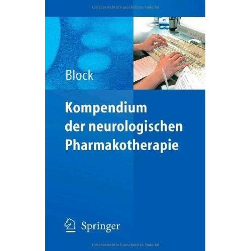 Frank Block - Kompendium der neurologischen Pharmakotherapie - Preis vom 11.05.2021 04:49:30 h