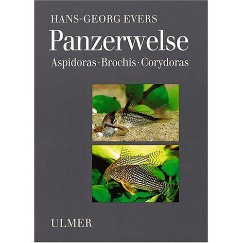 Hans-Georg Evers - Panzerwelse: Aspidoras, Brochis, Corydoras - Preis vom 15.01.2021 06:07:28 h