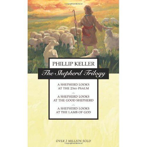 Keller, W. Phillp - The Shepherd Trilogy: A Shepherd Looks at the 23rd Psalm, A Shepherd Looks at the Good Shepherd, A Shepherd Looks at the Lamb of God - Preis vom 18.01.2021 06:04:29 h