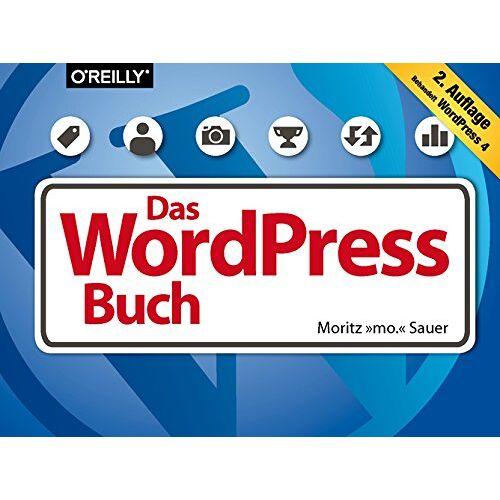 Moritz mo. Sauer - Das WordPress-Buch - Preis vom 20.10.2020 04:55:35 h