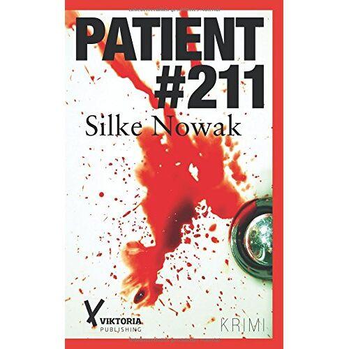 Silke Nowak - Patient 211 - Preis vom 14.05.2021 04:51:20 h