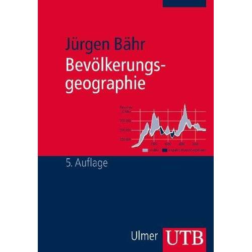 Jürgen Bähr - Bevölkerungsgeographie - Preis vom 06.05.2021 04:54:26 h