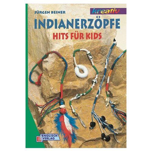 Jürgen Beiner - Indianerzöpfe. Hits für Kids - Preis vom 04.09.2020 04:54:27 h