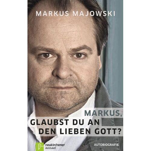 Markus Majowski - Markus, glaubst du an den lieben Gott? - Preis vom 20.10.2020 04:55:35 h