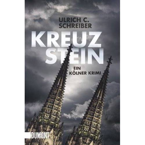 Schreiber, Ulrich C. - Kreuzstein - Preis vom 24.02.2021 06:00:20 h