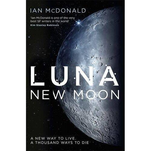 Ian McDonald - Luna 1. New Moon - Preis vom 05.03.2021 05:56:49 h
