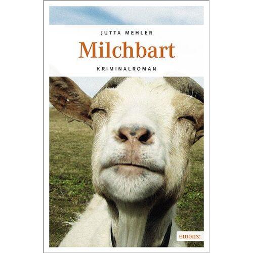 Jutta Mehler - Milchbart - Preis vom 25.02.2021 06:08:03 h