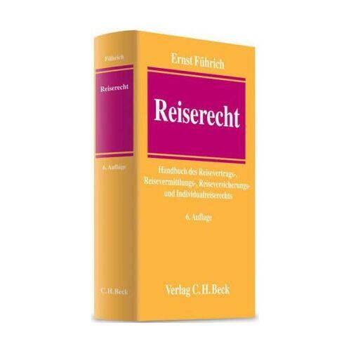Ernst Führich - Reiserecht: Handbuch des Reisevertrags-, Reisevermittlungs-, Reiseversicherungs- und Individualreiserechts: Reisevertrags-, Reiseversicherungs- und ... Rechtsstand: voraussichtlich 15. Januar 2010 - Preis vom 20.10.2020 04:55:35 h