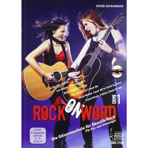 Peter Autschbach - Rock on Wood: Die Gitarrenschule für Akustik-Rock. Für Ein- und Umsteiger, Band 1. Noten und Tabulaturen (mit DVD-ROM) - Preis vom 12.10.2019 05:03:21 h