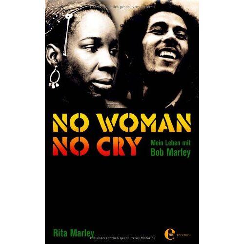 Rita Marley - No Woman No Cry: Mein Leben mit Bob Marley - Preis vom 21.10.2020 04:49:09 h