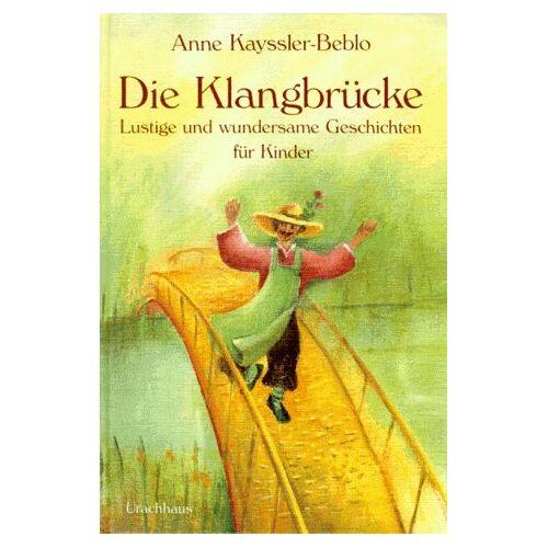 Anne Kayssler-Beblo - Die Klangbrücke - Preis vom 20.10.2020 04:55:35 h