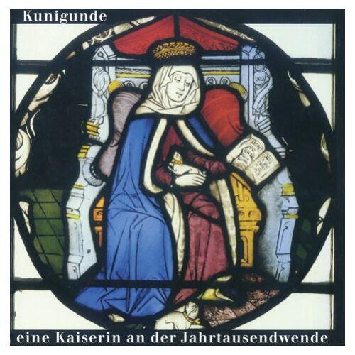 Ingrid Baumgärtner - Kunigunde: Eine Kaiserin an der Jahrtausendwende - Preis vom 21.04.2021 04:48:01 h