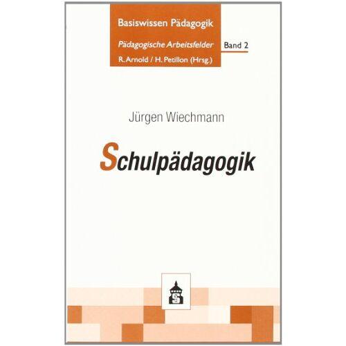 Jürgen Wiechmann - Schulpädagogik - Preis vom 29.10.2020 05:58:25 h
