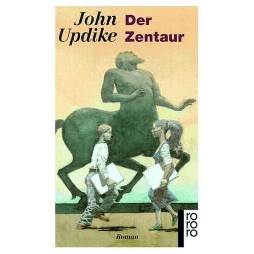 John Updike - Der Zentaur - Preis vom 12.05.2021 04:50:50 h