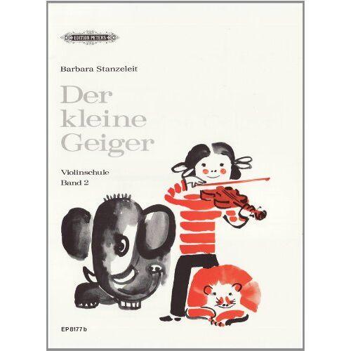 Barbara Stanzeleit - Der kleine Geiger: Violinschule, Band 2: für die Früherziehung im Einzel- und Gruppenunterricht / 1. Griffart - Preis vom 21.10.2020 04:49:09 h
