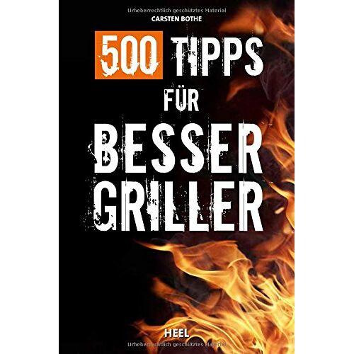 Carsten Bothe - 500 Tipps für Bessergriller - Preis vom 18.04.2021 04:52:10 h