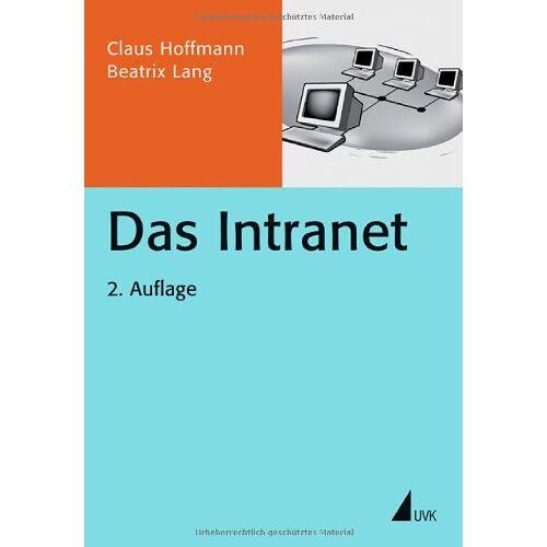 Claus Hoffmann - Das Intranet (Praxis PR) - Preis vom 21.10.2020 04:49:09 h