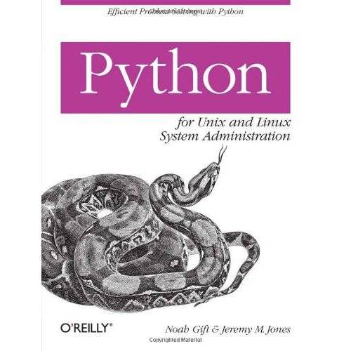 Noah Gift - Python for Unix and Linux System Administration - Preis vom 24.01.2021 06:07:55 h