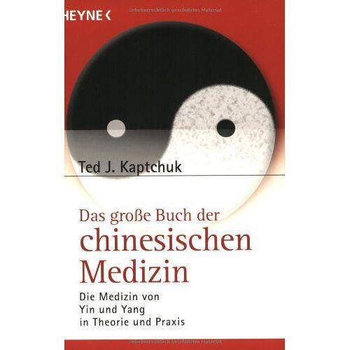 Kaptchuk, Ted J. - Das große Buch der chinesischen Medizin - Preis vom 10.05.2021 04:48:42 h