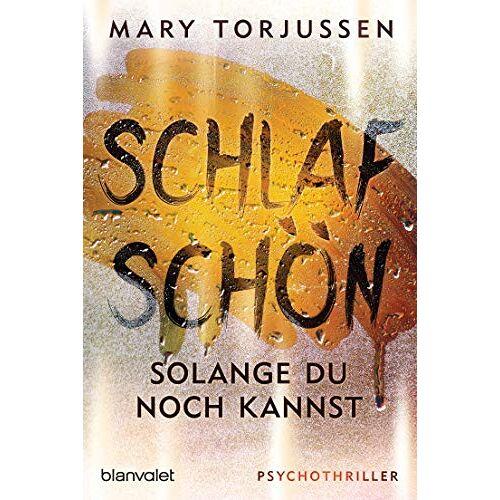 Mary Torjussen - Schlaf schön, solange du noch kannst: Psychothriller - Preis vom 08.05.2021 04:52:27 h