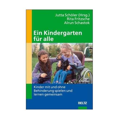 Rita Fritzsche - Ein Kindergarten für alle: Kinder mit und ohne Behinderung spielen und lernen gemeinsam (Gemeinsames Leben und Lernen: Integration von Menschen mit Behinderungen) - Preis vom 13.05.2021 04:51:36 h