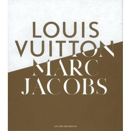 Pamela Golbin - Louis Vuitton / Marc Jacobs French Edition - Preis vom 14.04.2021 04:53:30 h