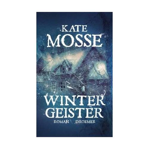 Kate Mosse - Wintergeister: Roman - Preis vom 12.04.2021 04:50:28 h