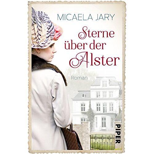 Micaela Jary - Sterne über der Alster: Roman - Preis vom 22.04.2021 04:50:21 h