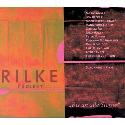 Rilke, Rainer Maria - Rilke Projekt. Bis an alle Sterne - Preis vom 21.10.2020 04:49:09 h