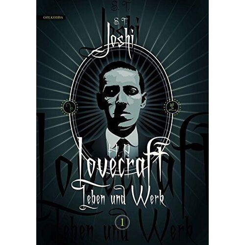 Joshi, S. T. - H. P. Lovecraft - Leben und Werk 1 - Preis vom 17.01.2020 05:59:15 h
