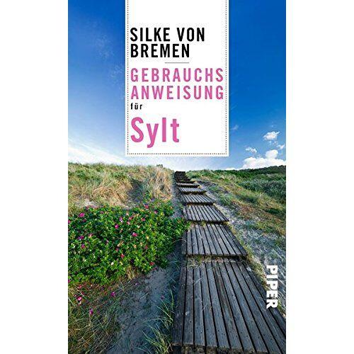 Bremen, Silke von - Gebrauchsanweisung für Sylt - Preis vom 08.04.2021 04:50:19 h