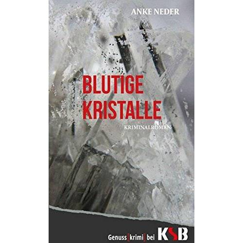 Anke Neder - Blutige Kristalle - Preis vom 12.05.2021 04:50:50 h