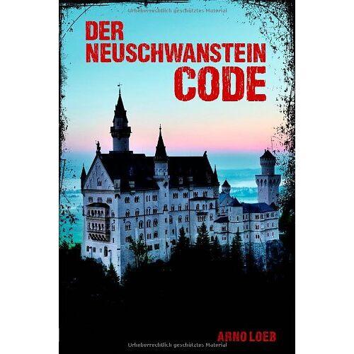 Arno Loeb - Der Neuschwanstein Code - Preis vom 06.05.2021 04:54:26 h