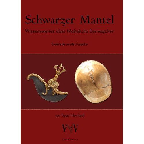 Susa Nientiedt - Schwarzer Mantel, Wissenswertes über Mahakala Bernagchen, erweiterte Sonder-Edition - Preis vom 20.10.2020 04:55:35 h