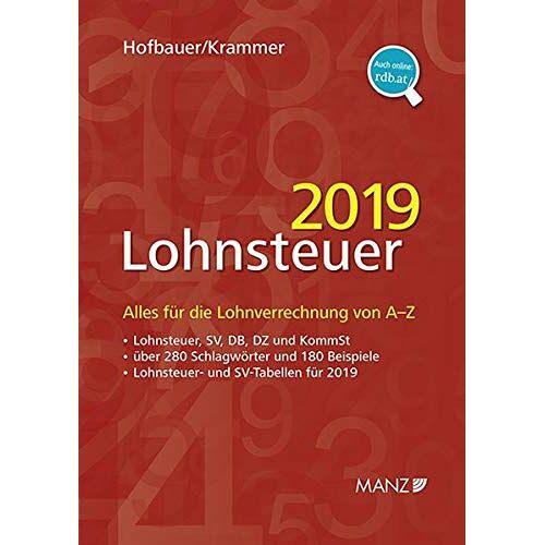 Josef Hofbauer - Lohnsteuer 2019: Alles für die Lohnverrechnung von A-Z - Preis vom 04.09.2020 04:54:27 h