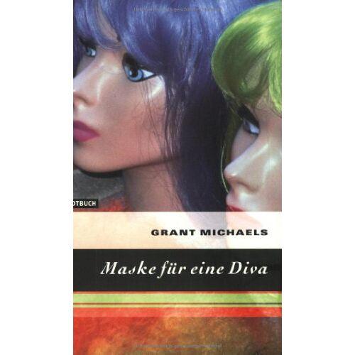 Grant Michaels - Maske für eine Diva - Preis vom 27.02.2021 06:04:24 h