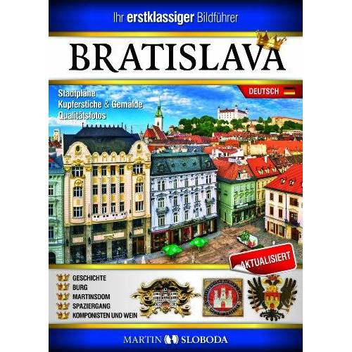 Martin Sloboda - Bratislava - Ihr Bildführer für Bratislava - Preis vom 14.04.2021 04:53:30 h