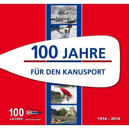 Dieter Reinmuth - 100 Jahre für den Kanusport - Preis vom 07.09.2020 04:53:03 h