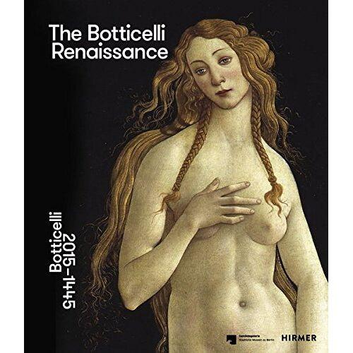 Mark Evans - The Botticelli Renaissance: Botticelli 2015-1445 - Preis vom 25.02.2021 06:08:03 h