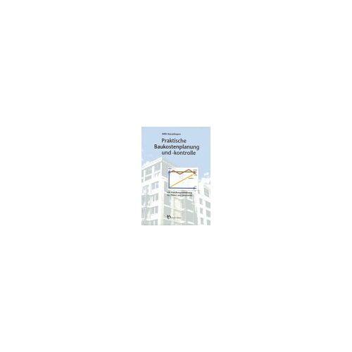 Willi Hasselmann - Praktische Baukostenplanung und Baukostenkontrolle, m. Diskette (3 1/2 Zoll) - Preis vom 04.10.2020 04:46:22 h
