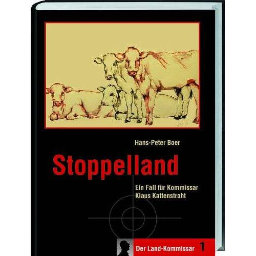Hans-Peter Boer - Stoppelland: Ein Fall für Kommissar Klaus Kattenstroht - Preis vom 05.03.2021 05:56:49 h