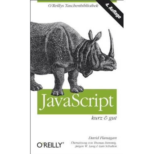 David Flanagan - JavaScript - kurz & gut - Preis vom 16.05.2021 04:43:40 h