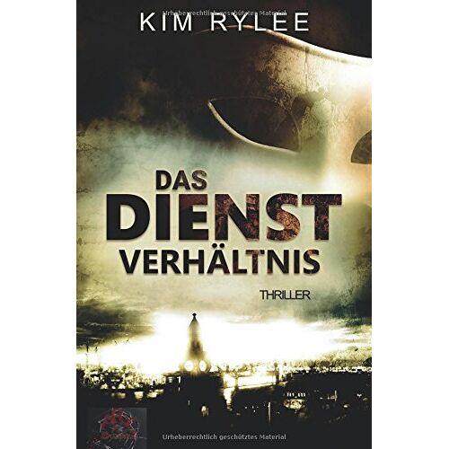 Kim Rylee - Das Dienstverhältnis - Preis vom 04.09.2020 04:54:27 h