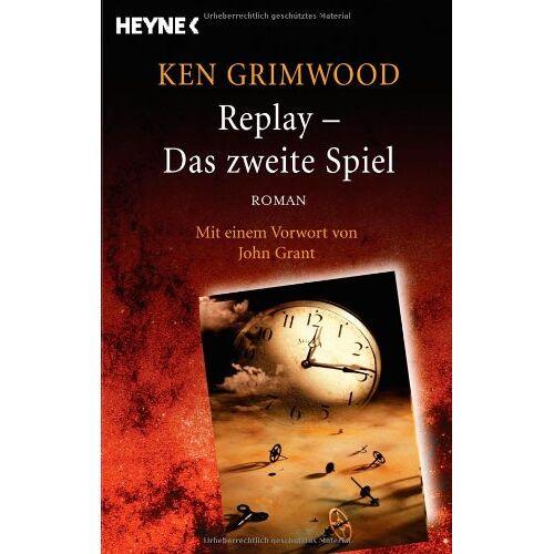 Ken Grimwood - Replay - Das zweite Spiel: Roman - Preis vom 11.05.2021 04:49:30 h